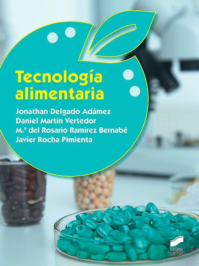 Portada del libro 9788491712961 Tecnología Alimentaria
