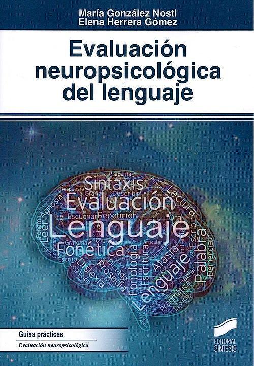Portada del libro 9788491713357 Evaluación Neuropsicológica del Lenguaje