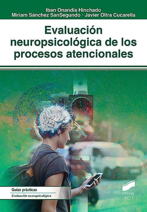 Portada del libro 9788491713364 Evaluación Neuropsicológica de los Procesos Atencionales