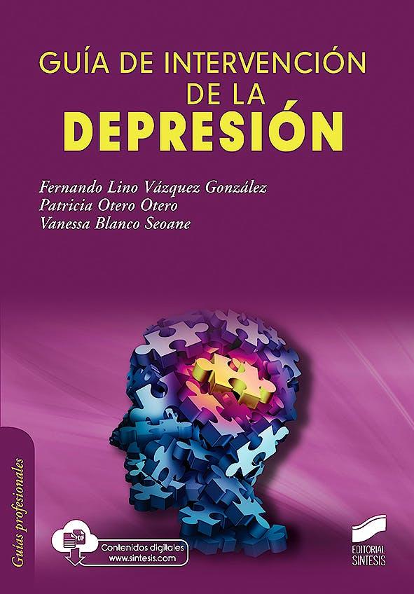 Portada del libro 9788491713845 Guía de Intervención de la Depresión