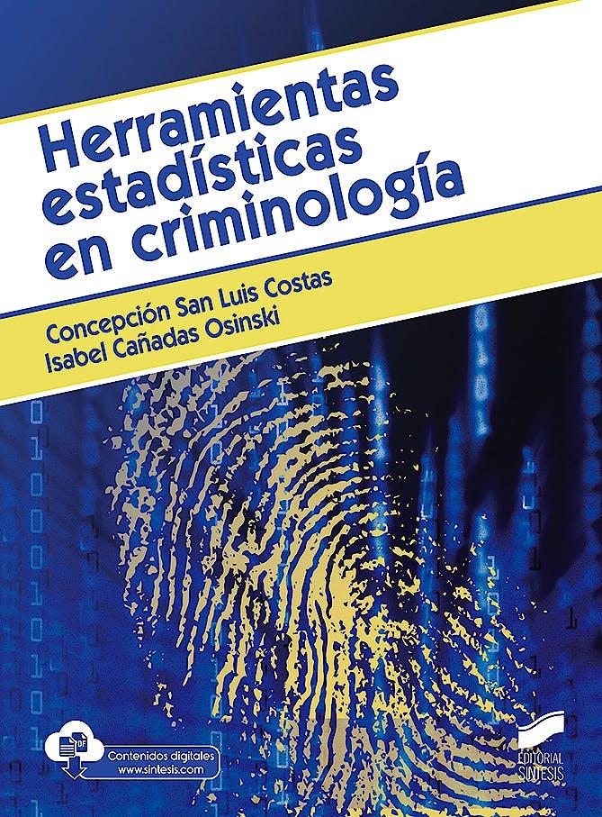 Portada del libro 9788491713968 Herramientas Estadísticas en Criminología