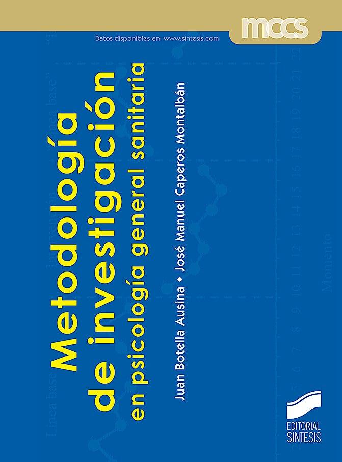Portada del libro 9788491713999 Metodología de Investigación en Psicología General Sanitaria