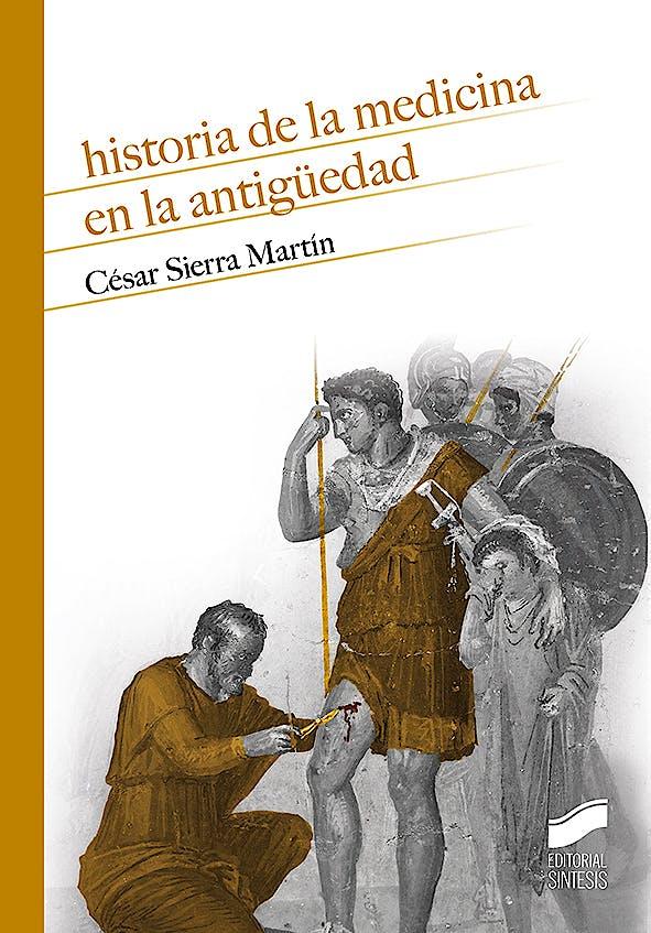 Portada del libro 9788491714606 Historia de la Medicina en la Antigüedad