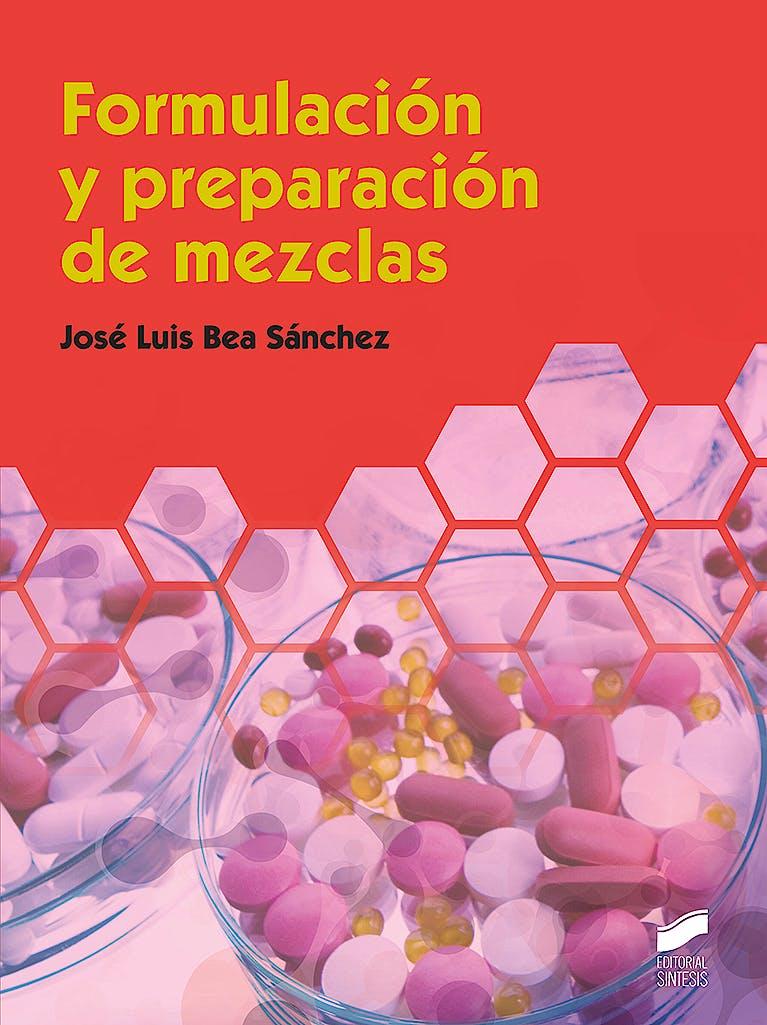 Portada del libro 9788491714927 Formulación y Preparación de Mezclas