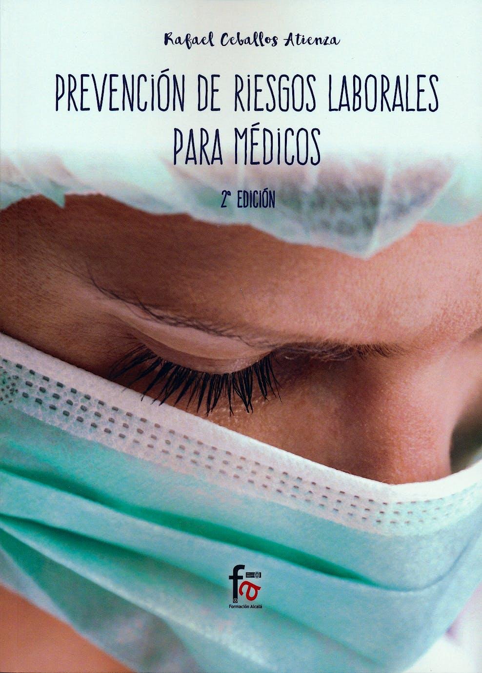 Portada del libro 9788491765998 Prevención de Riesgos Laborales para Médicos