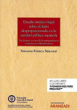 Portada del libro 9788491777694 Estudio Médico-Legal sobre el Daño Desproporcionado en la Sanidad Pública Española (Papel + Ebook)