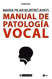 Portada del libro 9788491805458 Manual de Patología Vocal