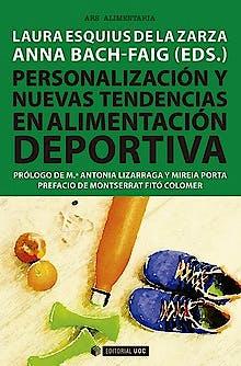 Portada del libro 9788491805991 Personalización y Nuevas Tendencias en Alimentación Deportiva