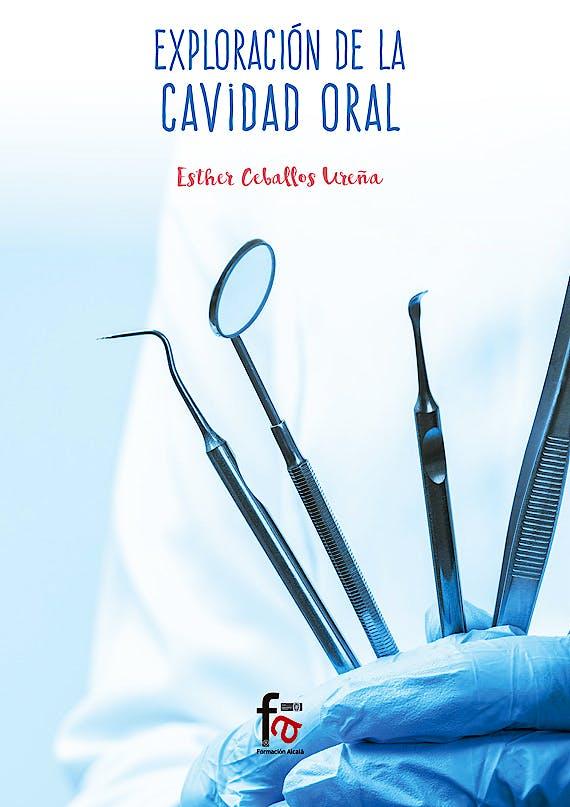 Portada del libro 9788491840022 Exploración de la Cavidad Oral