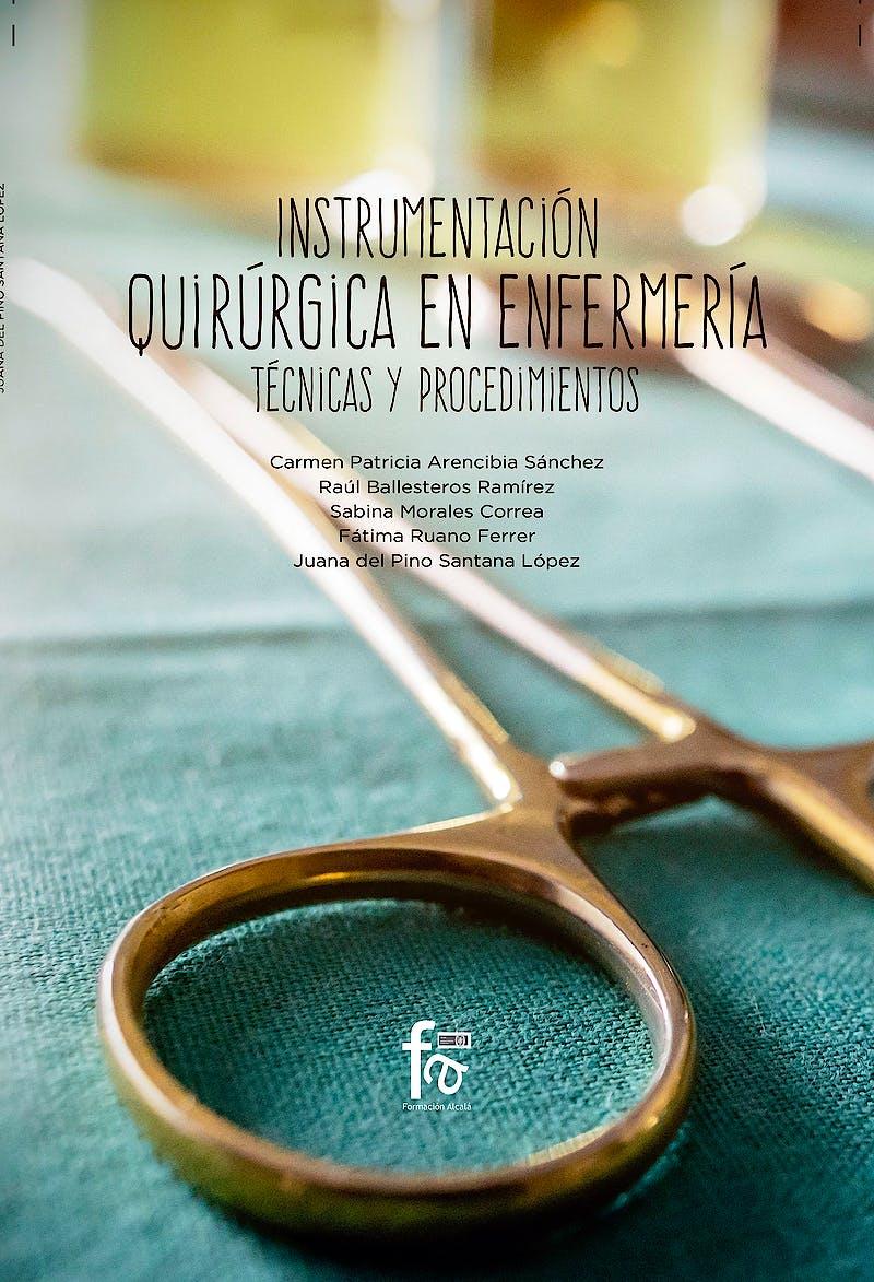 Portada del libro 9788491930150 Instrumentación Quirúrgica en Enfermería. Técnicas y Procedimientos