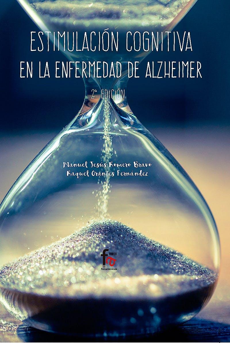 Portada del libro 9788491937012 Estimulación Cognitiva en la Enfermedad de Alzheimer