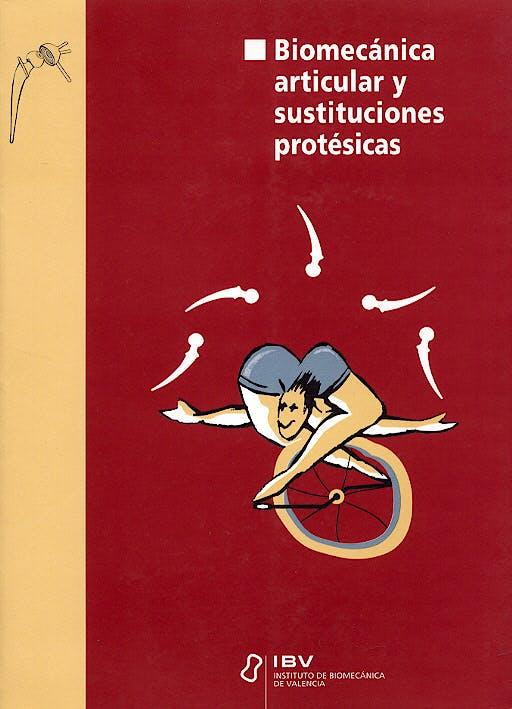 Portada del libro 9788492121083 Biomecanica Articular y Sustituciones Protésicas