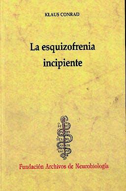 Portada del libro 9788492141814 La Esquizofrenia Incipiente