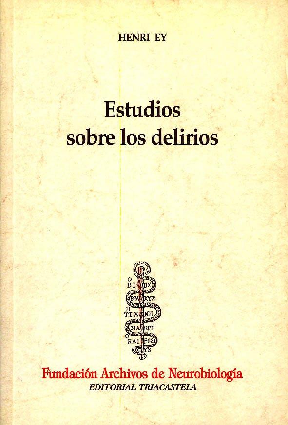 Portada del libro 9788492141852 Estudio sobre los Delirios
