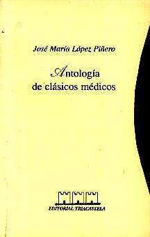 Portada del libro 9788492141869 Antologia de Clasicos Medicos