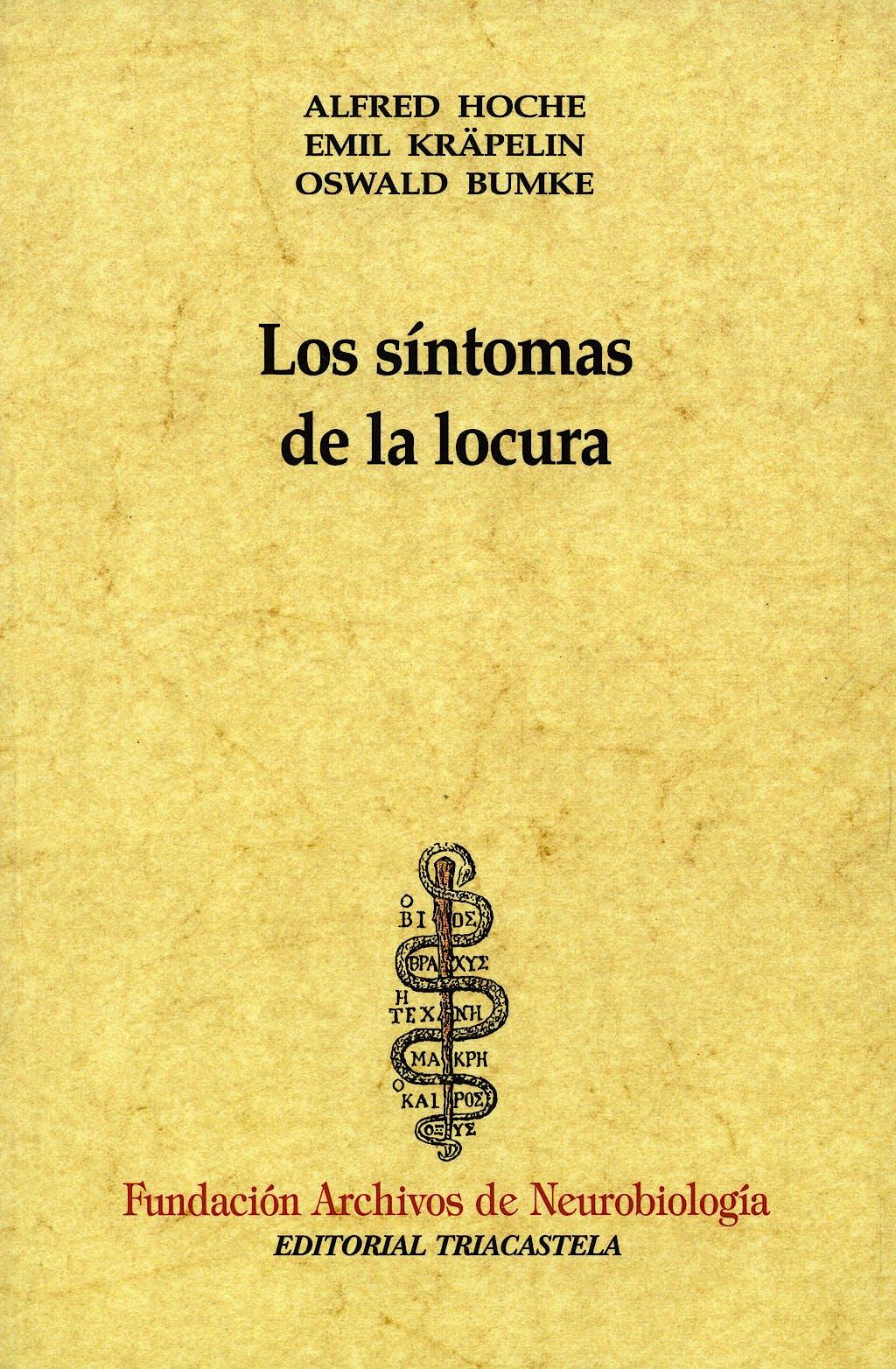 Portada del libro 9788492141883 Los Sintomas de la Locura