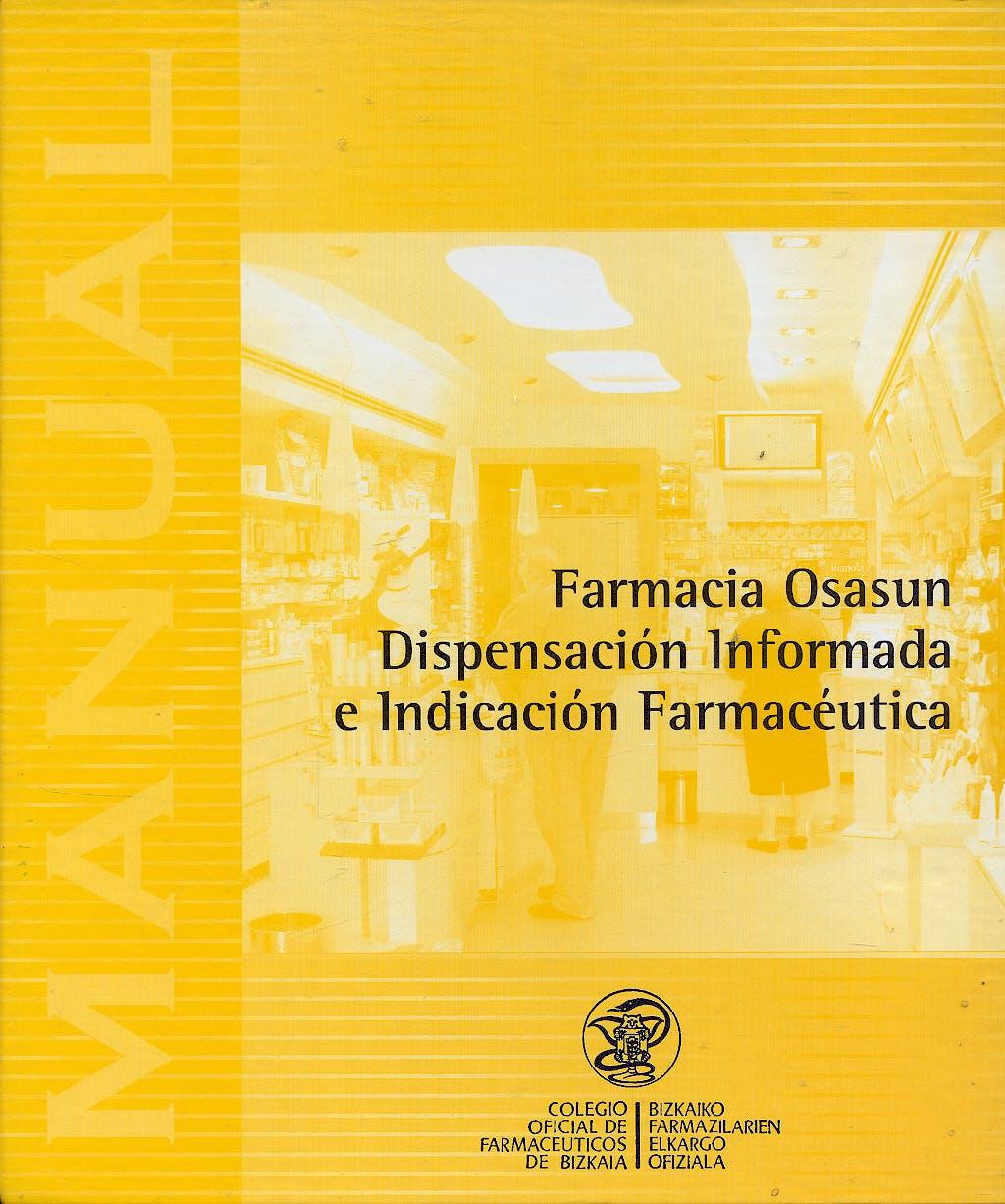 Portada del libro 9788492185276 Farmacia Osasun Dispensacion Informada e Indicacion Farmaceutica