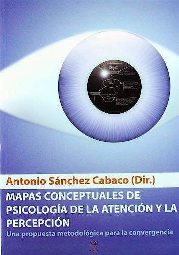 Portada del libro 9788492264155 Mapas Conceptuales de Psicología de la Atención y la Percepción