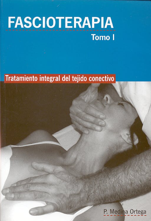 Portada del libro 9788492312474 Fascioterapia. Tratamiento Integral del Tejido Conectivo, 2 Vols.