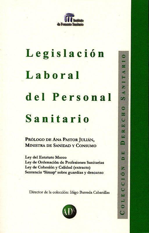 Portada del libro 9788492327430 Legislación Laboral del Personal Sanitario
