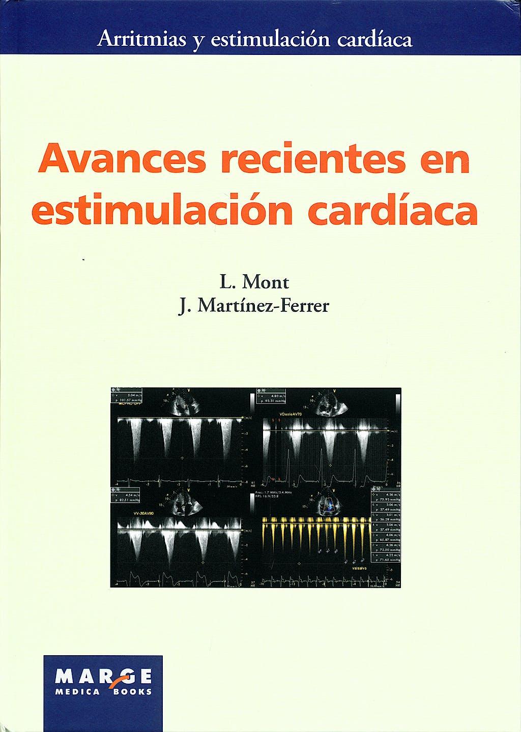 Portada del libro 9788492442256 Avances Recientes en Estimulacion Cardiaca (Arritmias y Estimulacion Cardiaca)
