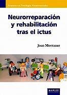 Portada del libro 9788492442829 Neurorreparación y Rehabilitación tras el Ictus (Avances en Patología Neurovascular)