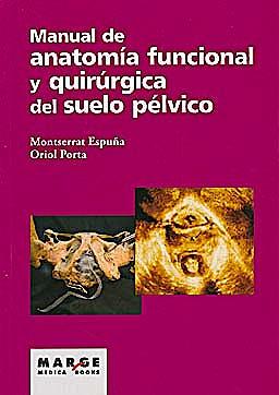 Portada del libro 9788492442874 Manual de Anatomía Funcional y Quirúrgica del Suelo Pélvico