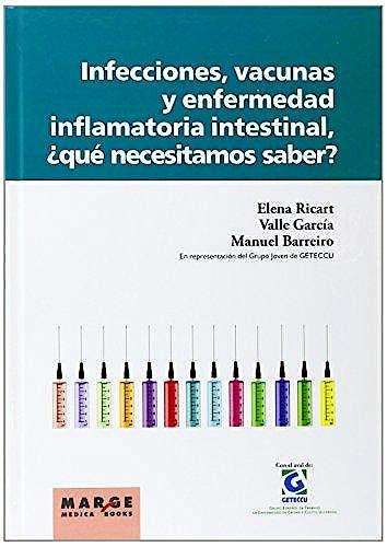 Portada del libro 9788492442959 Infecciones, Vacunas y Enfermedad Inflamatoria Intestinal, ¿Qué Necesitamos Saber?