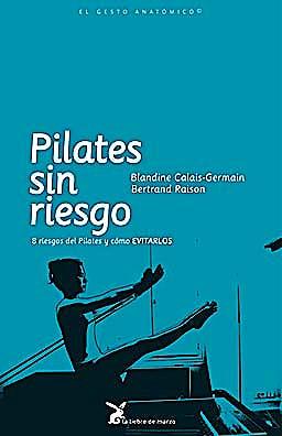 Portada del libro 9788492470174 Pilates sin Riesgo