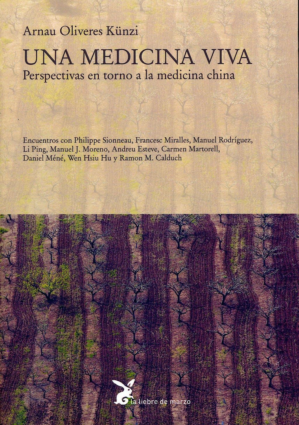 Portada del libro 9788492470266 Una Medicina Viva. Perspectivas en Torno a la Medicina China