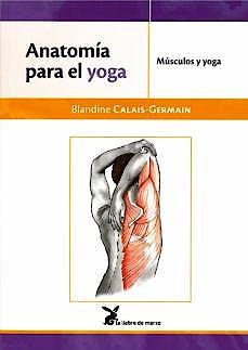 Portada del libro 9788492470532 Anatomía para el Yoga. Músculos y Yoga