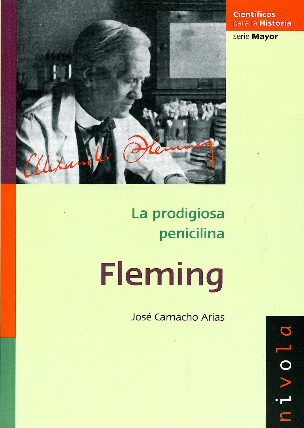 Portada del libro 9788492493241 La Prodigiosa Penicilina. Fleming