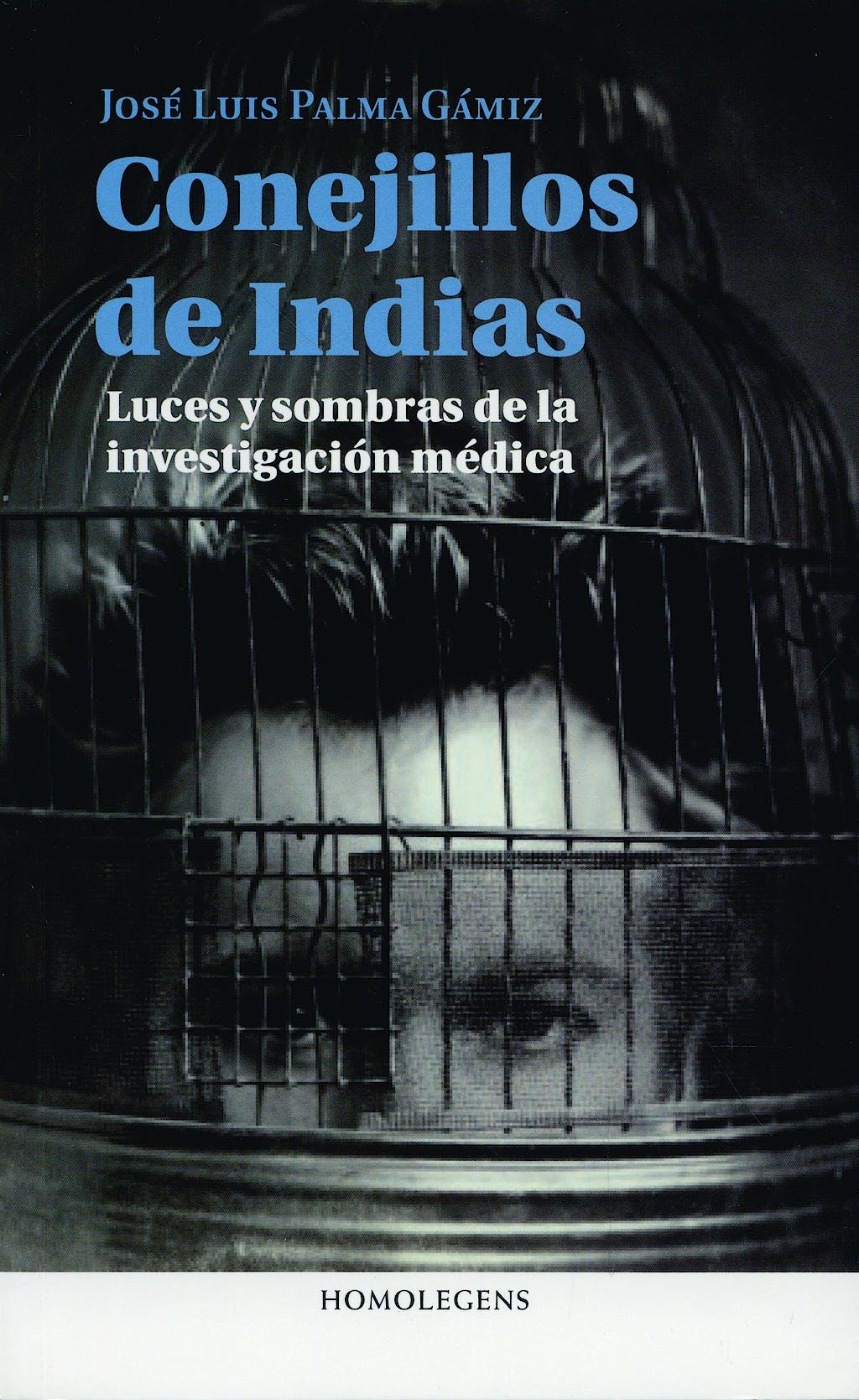 Portada del libro 9788492518456 Conejillos de Indias. Luces y Sombras de la Investigacion Medica