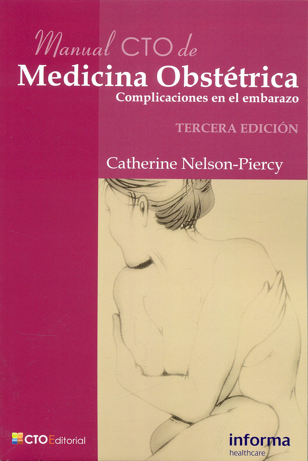 Portada del libro 9788492523108 Manual CTO de Medicina Obstétrica. Complicaciones en el Embarazo