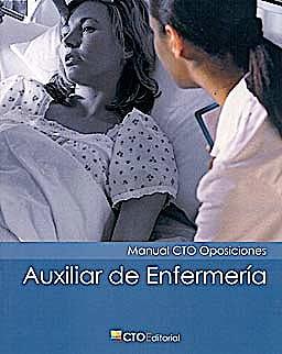 Portada del libro 9788492523856 Manual CTO Oposiciones Auxiliar de Enfermería