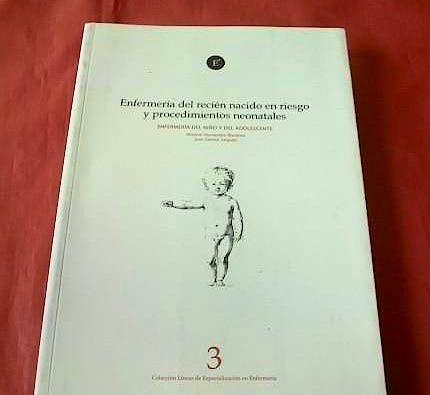 Portada del libro 9788492557325 Enfermería del Recién Nacido en Riesgo y Procedimientos Neonatales (Enfermeria del Niño y del Adolescente, Vol. 3)