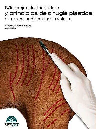Portada del libro 9788492569151 Manejo de Heridas y Principios de Cirugia Plastica en Pequeños Animales