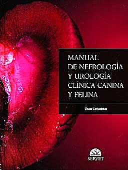 Portada del libro 9788492569243 Manual de Nefrología y Urología Clínica Canina y Felina