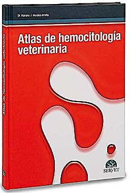 Portada del libro 9788492569250 Atlas de Hemocitología Veterinaria