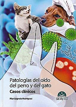 Portada del libro 9788492569335 Patologias del Oido del Perro y del Gato. Casos Clinicos