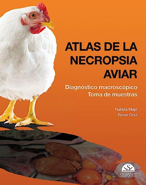 Portada del libro 9788492569366 Atlas de la Necropsia Aviar