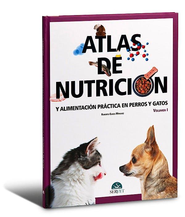 Portada del libro 9788492569403 Atlas de Nutricion y Alimentacion Practica en Perros y Gatos, Vol. I