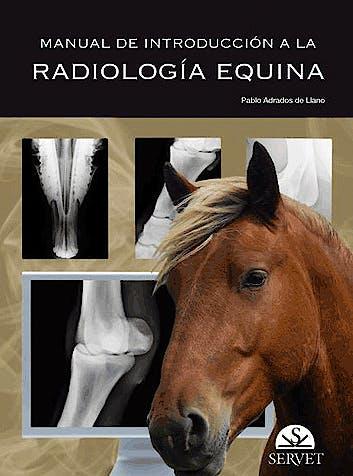 Portada del libro 9788492569564 Manual de Introduccion a la Radiologia Equina