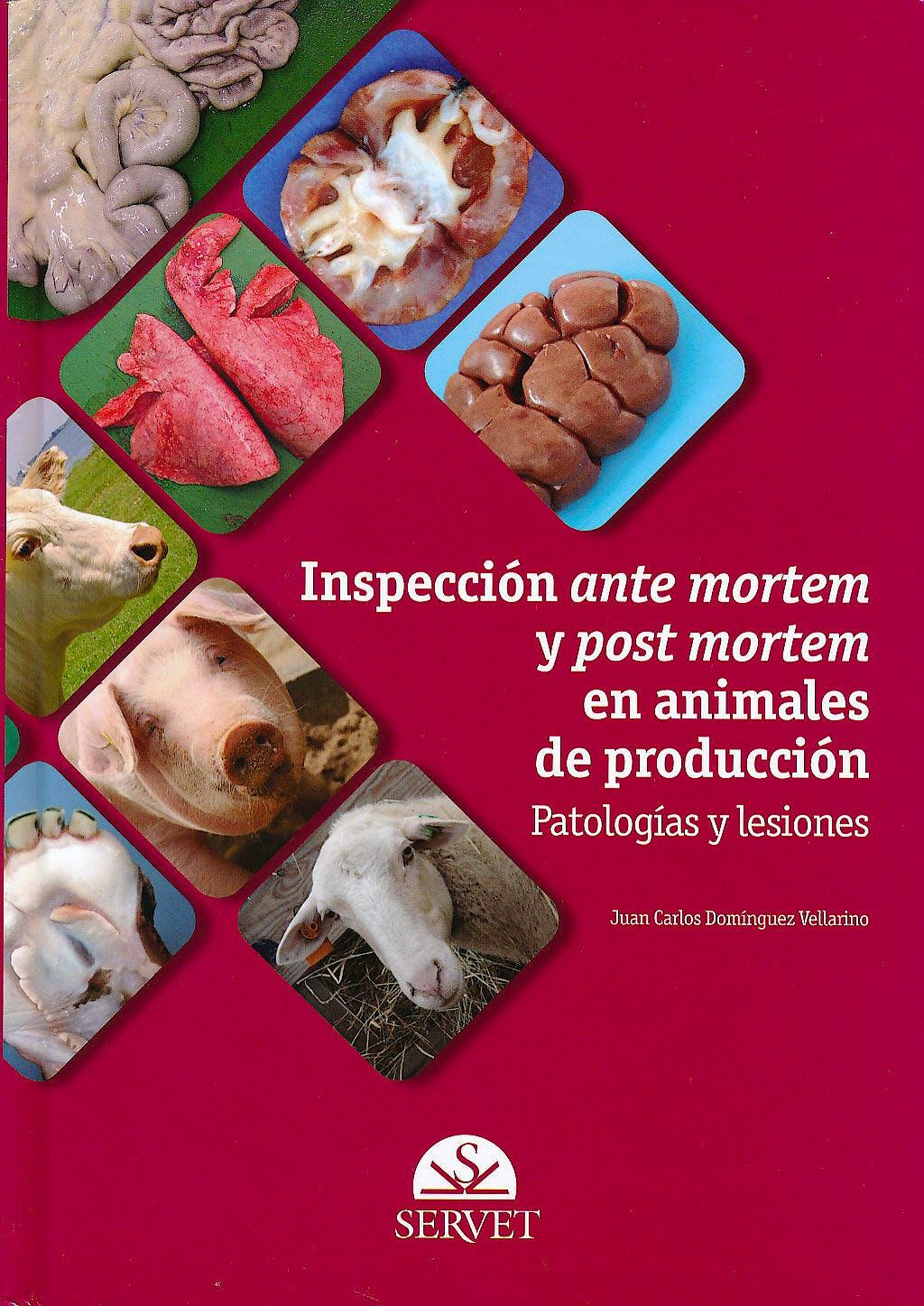 Portada del libro 9788492569595 Inspección ante Mortem y Post Mortem en Animales de Producción. Patologías y Lesiones