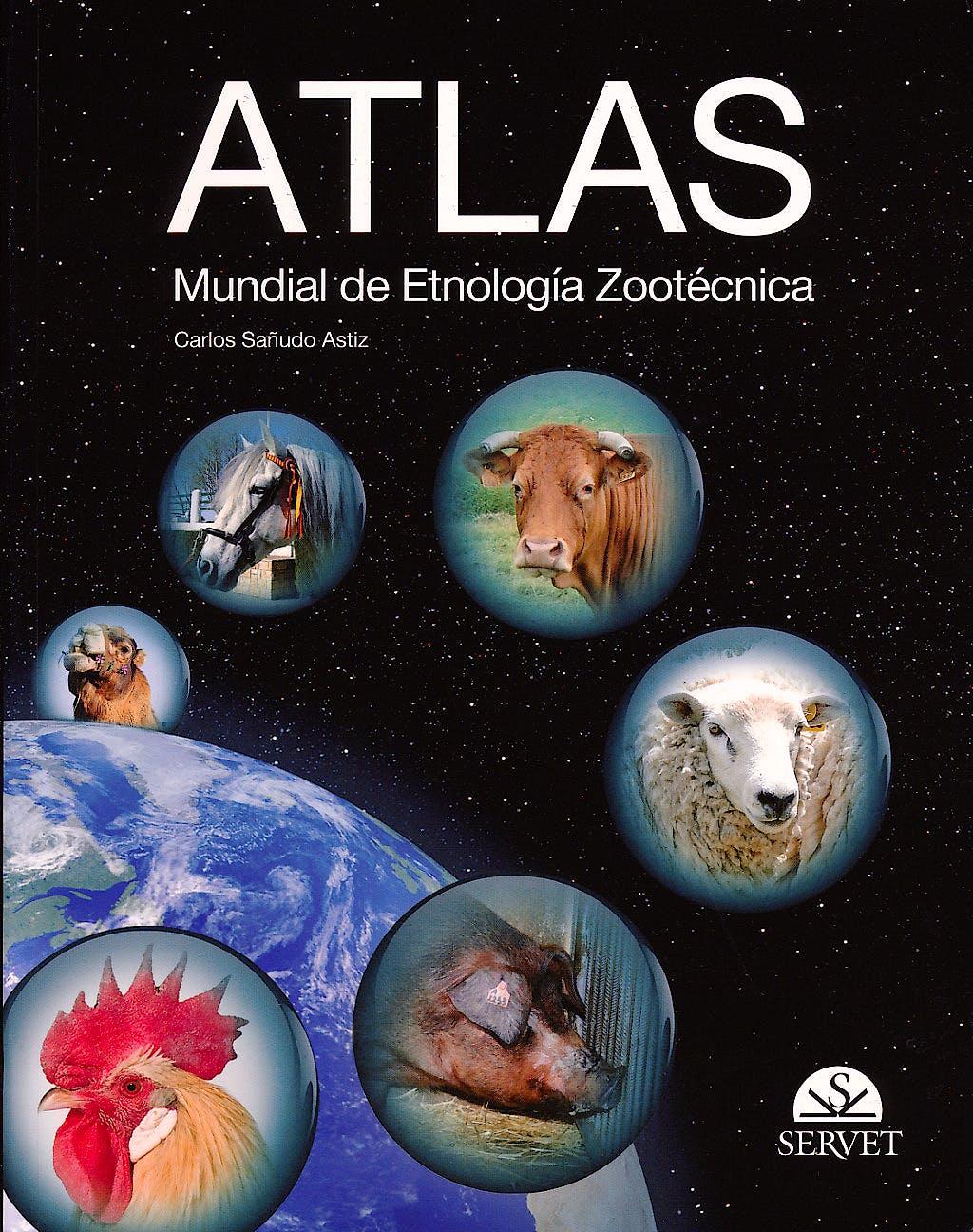 Portada del libro 9788492569601 Atlas Mundial de Etnología Zootécnica
