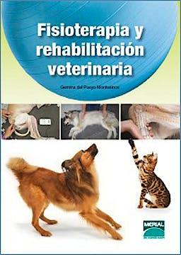 Portada del libro 9788492569632 Fisioterapia y Rehabilitación Veterinaria