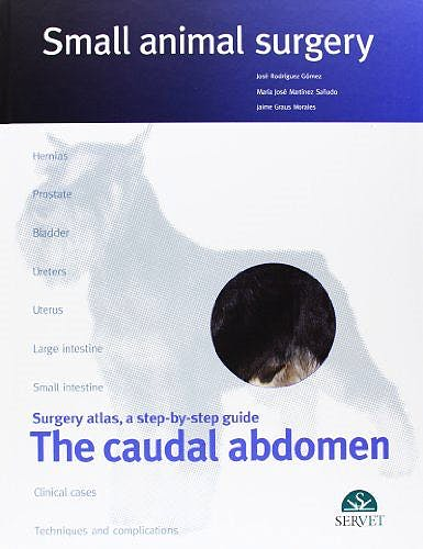 Portada del libro 9788492569694 The Caudal Abdomen. Small Animal Surgery
