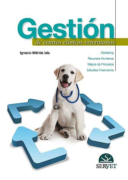 Portada del libro 9788492569700 Gestión de Centros Clínicos Veterinarios