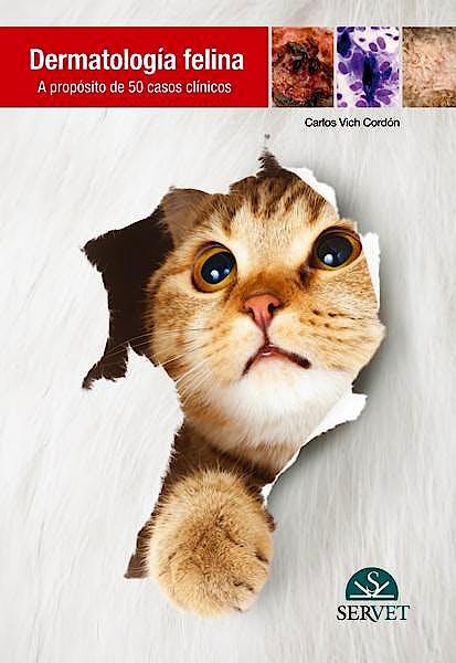 Portada del libro 9788492569748 Dermatología Felina. A Proposito de 50 Casos Clínicos