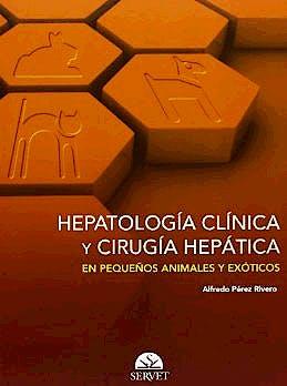 Portada del libro 9788492569861 Hepatologia Clinica y Cirugia Hepatica en Pequeños Animales y Exoticos